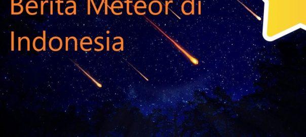 Berita Meteor di Indonesia